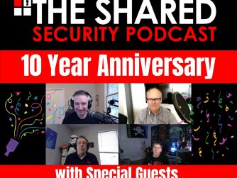 Shared Security Podcast 10yr Anniversary