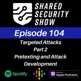 Pretexting and Attack Development