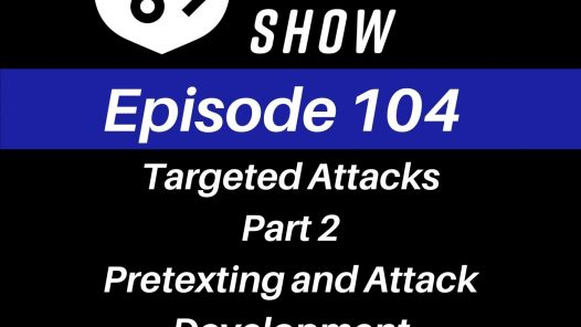 Pretexting and Attack Development