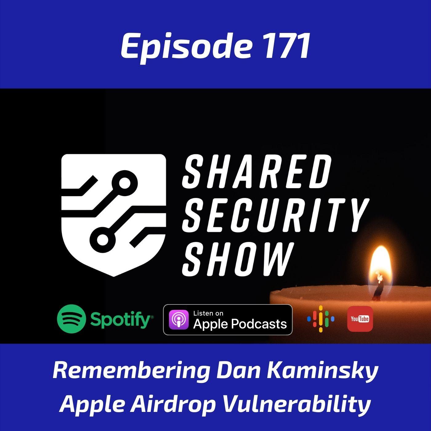 Remembering Dan Kaminsky, Apple AirDrop Vulnerability