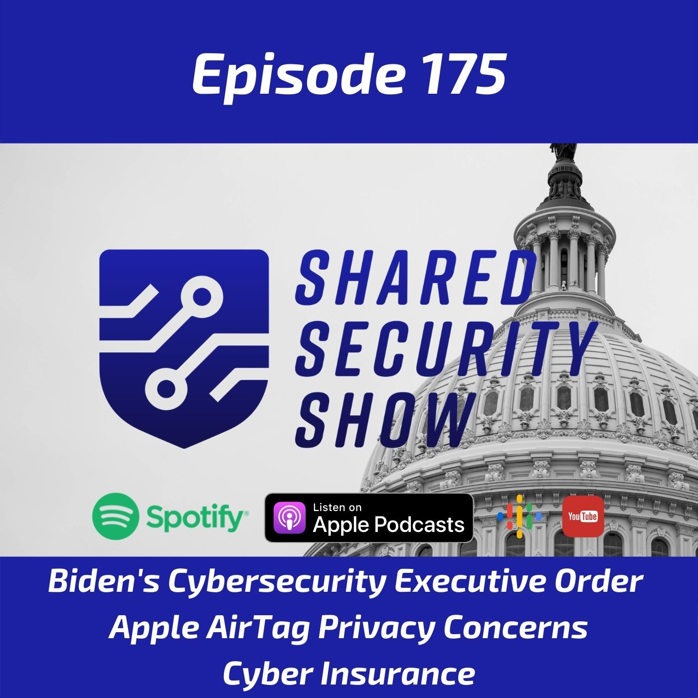 Biden's Cybersecurity Executive Order, Apple's AirTag, Cyber Insurance